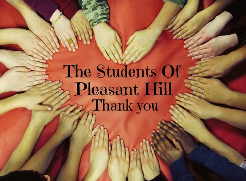 Pleasant Hill Students Thank You for your support
